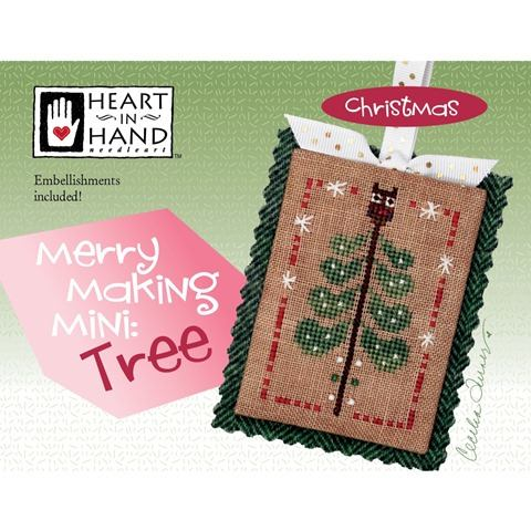 Heart In Hand ~ Merry Making Mini: Tree w/embs