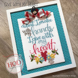 Hands On Design ~ Give With My Heart
