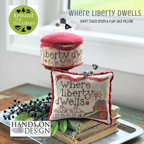Hands On Design ~ Where Liberty Dwells