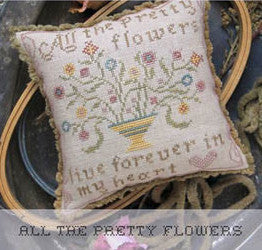 Heartstring Samplery ~ All The Pretty Flowers
