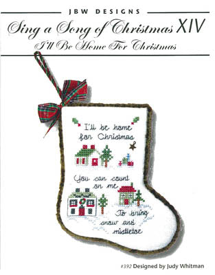 JBW Designs ~ Sing A Song Of Christmas XIV -I'll Be Home For Christmas