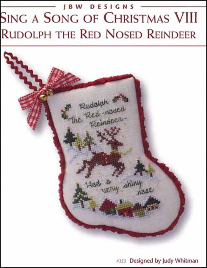 JBW Designs ~ Rudolph The Red Nose Reindeer - Sing A Song Of Christmas VIII