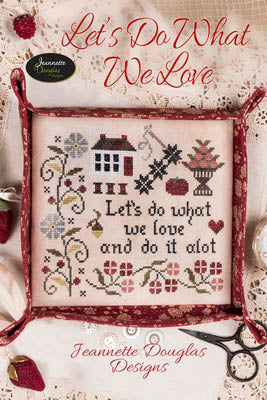 Jeanette Douglas Designs ~ Let's Do What We Love
