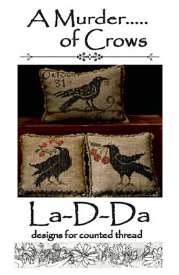 La D Da ~ A Murder ..... Of Crows