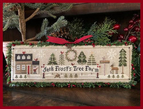 Little House Needleworks ~ Jack Frost's Tree Farm #1 Pattern (Part 1 of 7)