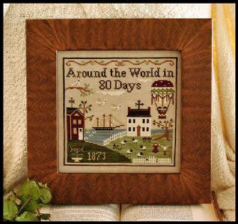Little House Needleworks ~ Around The World In 80 Days
