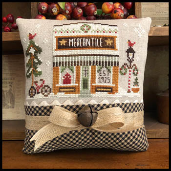Little House Needleworks ~ Hometown Holiday The Mercantile