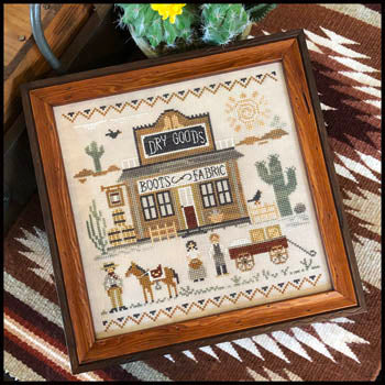 Little House Needleworks ~ Old West Dry Goods