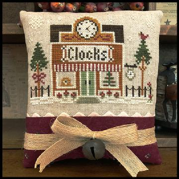 Little House Needleworks ~ Hometown Holiday The Clockmaker