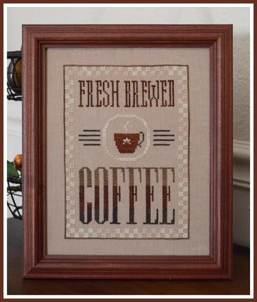 Little House Needleworks ~ Fresh Brewed Coffee