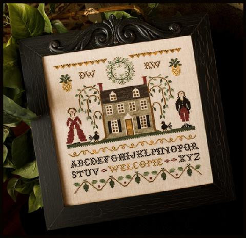 Little House Needleworks ~ Colonial Welcome