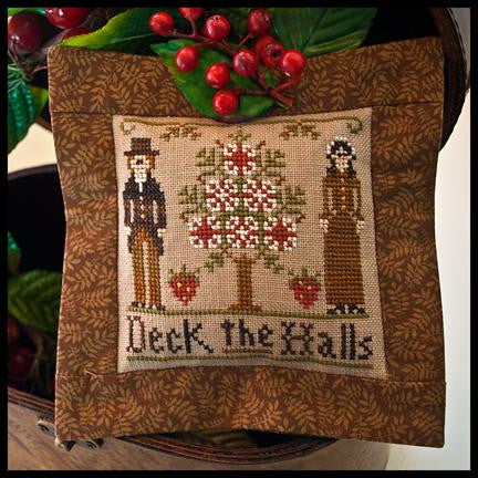 Little House Needleworks ~ Deck The Halls
