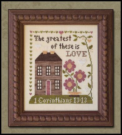 Little House Needleworks ~ First Corinthians