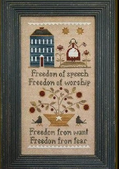 Little House Needleworks ~ Four Freedoms