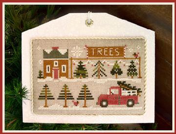 Little House Needleworks ~ Hometown Holiday The Tree Lot