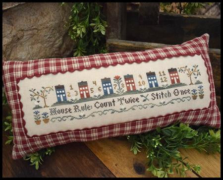 Little House Needleworks ~ House Rule