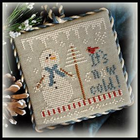 Little House Needleworks ~ It's Snow Cold