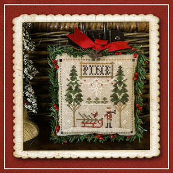 Little House Needleworks ~ Fresh Pines ~ #6 of Jack Frost's Tree Farm (Part 6 of 7)