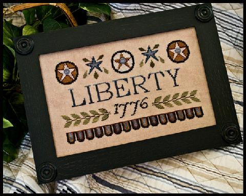 Little House Needleworks ~ Liberty 1776