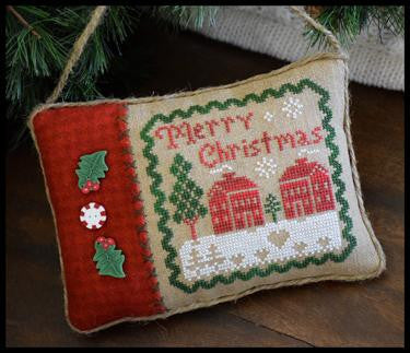 Little House Needleworks ~ Merry Christmas Pillow