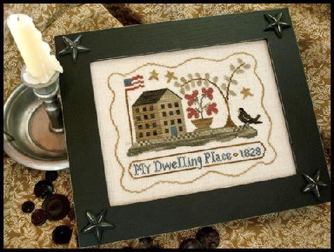 Little House Needleworks ~ My Dwelling Place