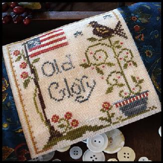 Little House Needleworks ~ Old Glory