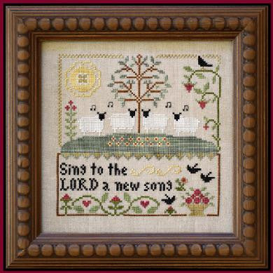 Little House Needleworks ~ Sing to the LORD