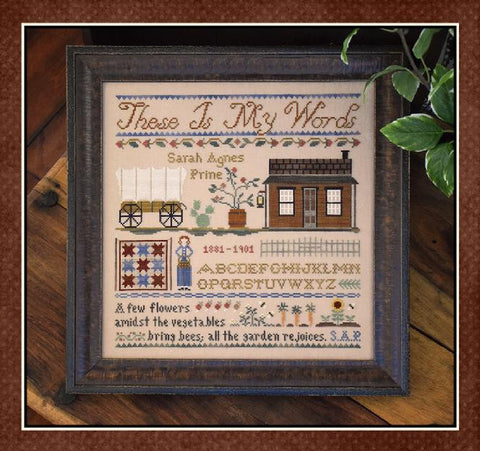 Little House Needlworks ~ These Is My Words