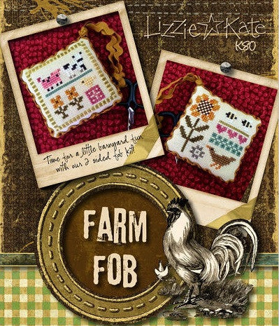 Lizzie Kate Kits ~ Farm Fob