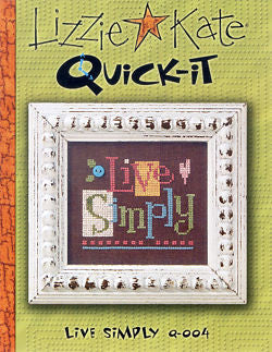 Lizzie Kate Snippets ~ Live Simply Quick-It w/button