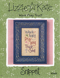 Lizzie Kate Snippets ~ Work Pray Trust