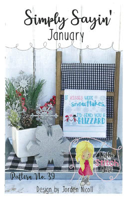 Little Stitch Girl ~ Simply Sayin January