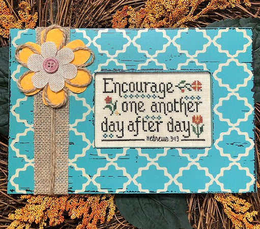 My Big Toe Designs ~ Encourage One Another