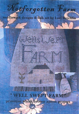 Notforgotten Farm ~ Well Swept Farm