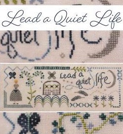 October House Fiber Arts ~ Lead A Quiet Life