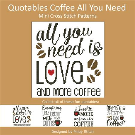 Pinoy Stitch ~ Quotables Coffee:  All You Need