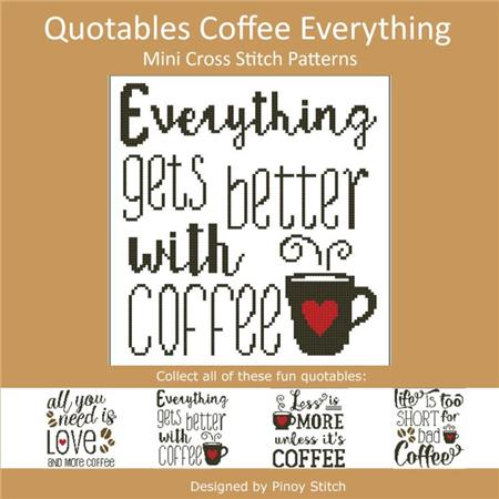 Pinoy Stitch ~ Quotables Coffee:  Everything