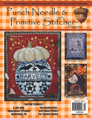 Punch Needle & Primitive Stitcher Magazine ~ 2020 Fall  Issue