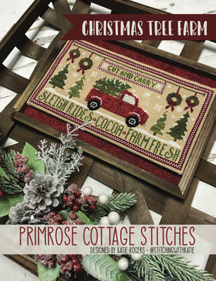 Primrose Cottage Stitches ~ Christmas Tree Farm