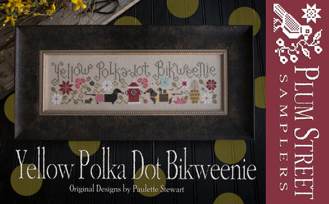 Plum Street Samplers ~ Yellow Polka Dot Bikweenie
