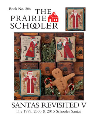 Prairie Schooler ~ Santa Revisited V, the 1999, 2000 & 2015 Santas ~ REPRINT