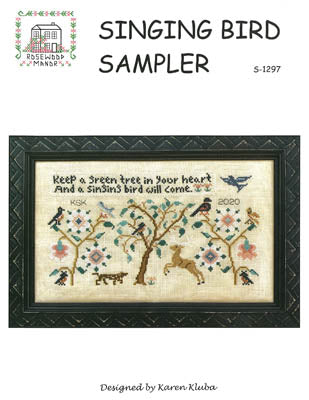 Rosewood Manor ~ Singing Bird Sampler