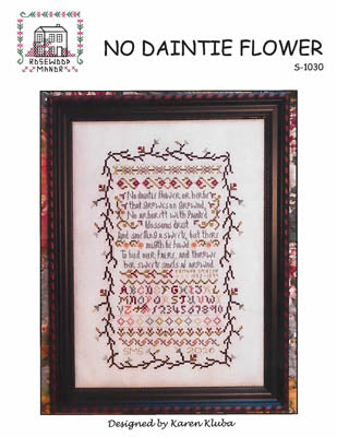 Rosewood Manor - No Daintie Flower