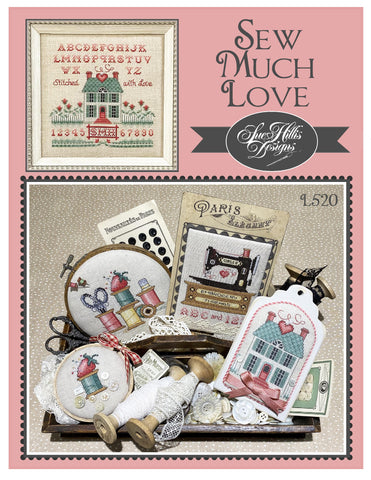 Sue Hillis Designs ~ Sew Much Love