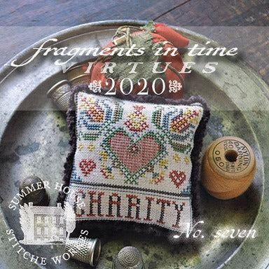 Summer House Stitche Workes ~ Fragments In Time 2020 - no. 7 Charity