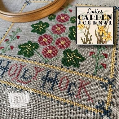 Summer House Stitche Workes ~ Ladies Garden Journal #2 - Hollyhock