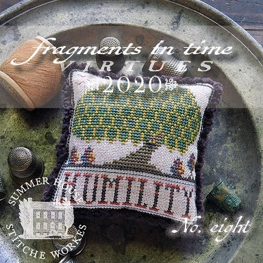 Summer House Stitche Workes ~ Fragments In Time 2020 - no. 8 Humility