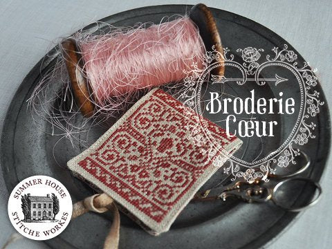 Summer House Stitche Workes ~ Broderie Coeur
