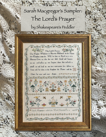 Shakespeare's Peddler ~ Sarah Macgregor's Sampler: The Lord's Prayer