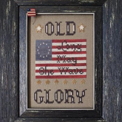 Stitches Through Time ~ Old Glory